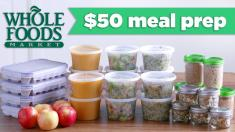 50 Whole Foods Meal Prep Budget Challenge! Mind Over Munch