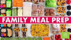 FAMILY Meal Prep for the Week! Mexican Casserole, Turkey Burger Buffet & Lunch Kits!