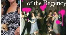 Think the Regency was all corsets and patriarchy? A romance-lit fiend says think again
