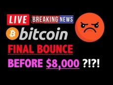 Bitcoin FINAL BOUNCE BEFORE 8,000LIVE Crypto Trading Analysis TA & BTC Cryptocurrency Price News