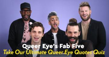 Watch the Fab Five Test How Well They Remember Their Most Iconic Queer Eye Quotes