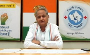 Rajasthan's Revenue Collection Dropped By 70% Due To COVID: Ashok Gehlot