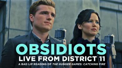 OBSIDIOTS Live From District 11 A Bad Lip Reading of Catching Fire