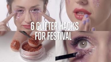 6 Glitter Hacks for Festival Beauty hacks