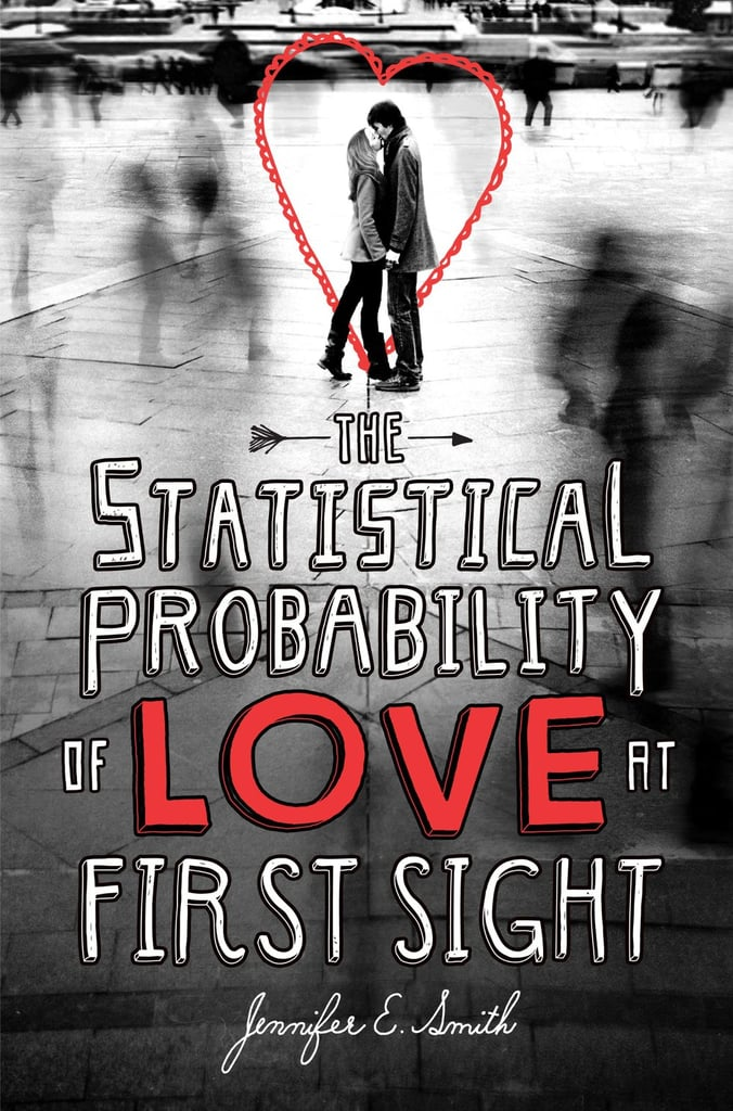 Statistical-Probability-Love-First-Sight-Jennifer-E-Smith.jpg