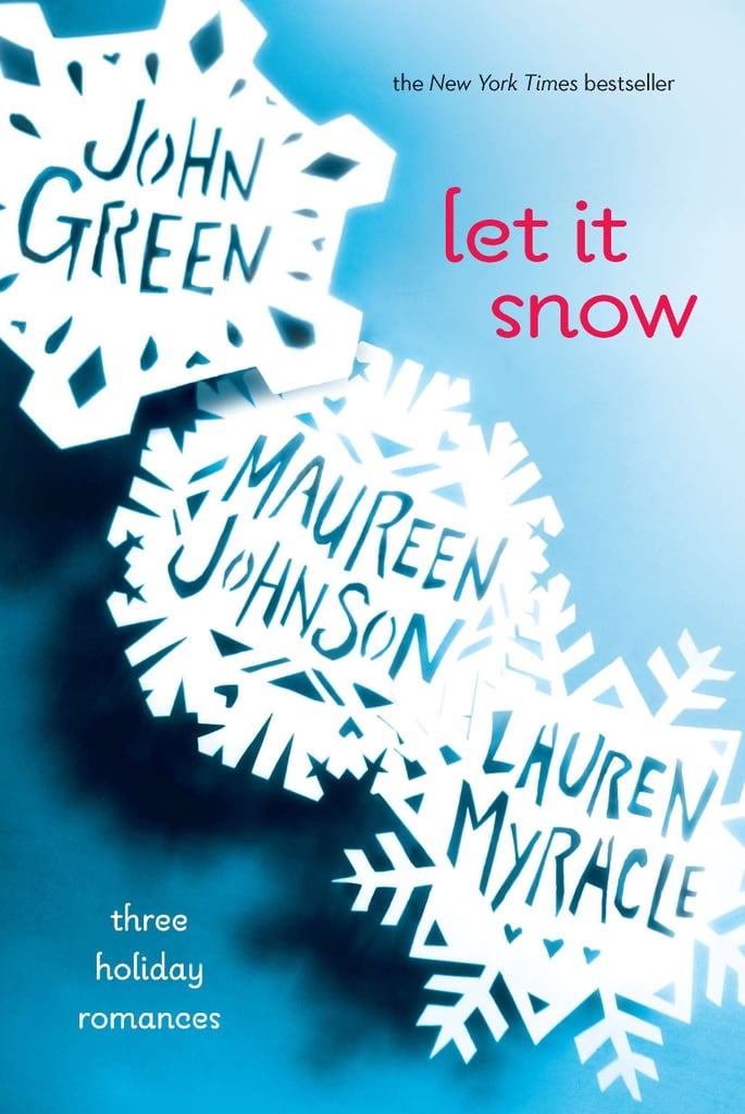 Let-Snow-John-Green-Maureen-Johnson-Lauren-Myracle.jpg